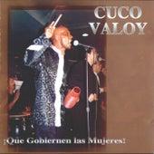 Que Gobiernen Las Mujeres by Cuco Valoy