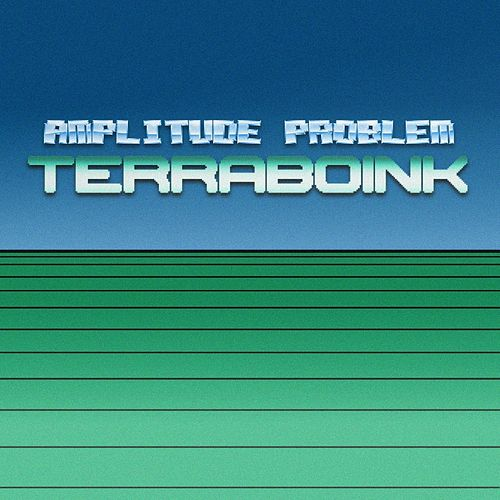 Terraboink by Amplitude Problem