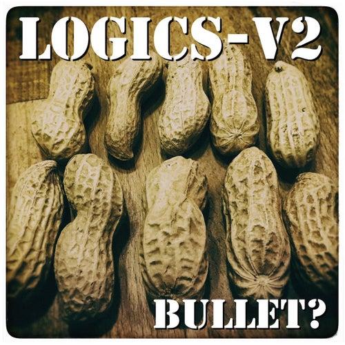 Logics-V2 by Bullet