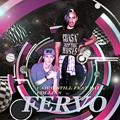 Fervo by Cairo Still