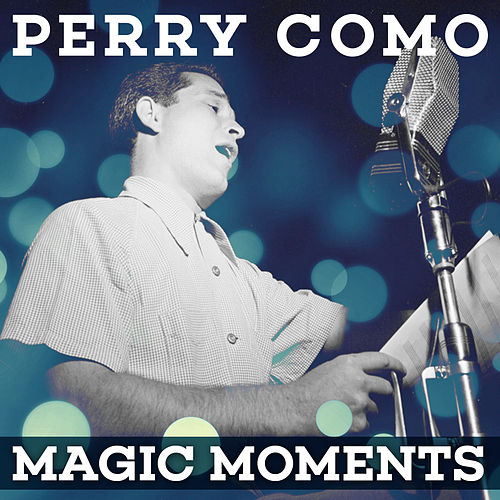 Magic Moments de Perry Como