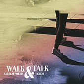 Walk & Talk by Sareem Poems
