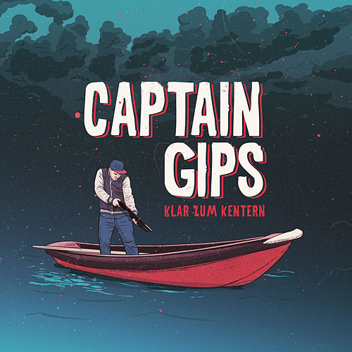 Klar zum Kentern by Captain Gips