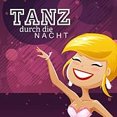 Tanz durch die Nacht by Various Artists