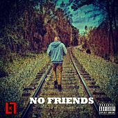 No Friends by John Will