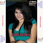 Koshi Ke Beta by Various Artists