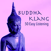 Buddha Klang - 50 Easy Listening Lounge Bar Chillout Musik Club Cafè by Yoga del Mar