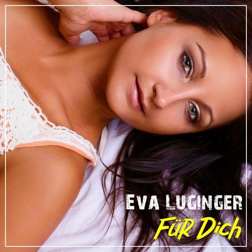 Für Dich von Eva Luginger