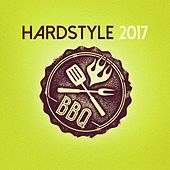 Hardstyle Bbq 2017 by Various Artists