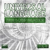 Universal Language, Vol. 16 - Tech & Deep Selection by Various Artists