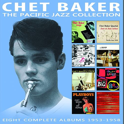 The Pacific Jazz Collection de Chet Baker