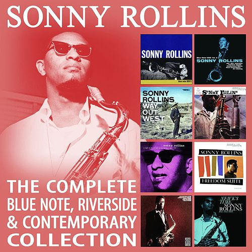 The Complete Blue Note, Riverside & Contemporary Collection di Sonny Rollins