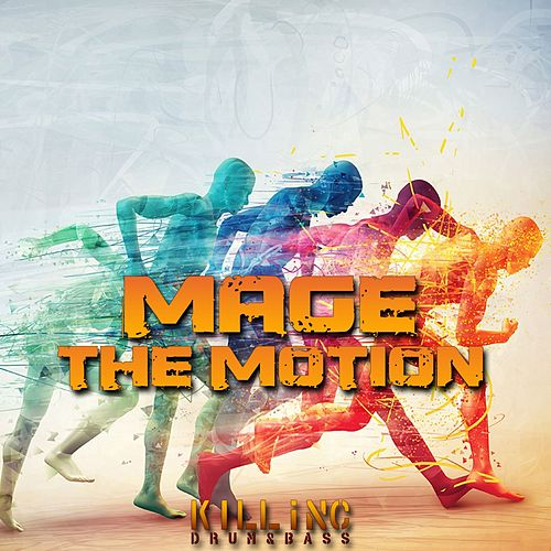 The Motion by Mage