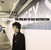 The Fine Art Of Self-Destruction by Jesse Malin