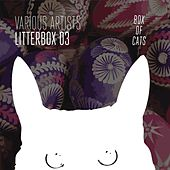 Litterbox 03 by Various Artists