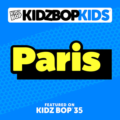 Paris by KIDZ BOP Kids