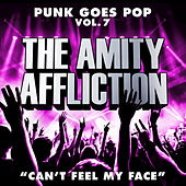 Can't Feel My Face by The Amity Affliction