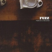 Fuera de la Realidad by The Fuzz