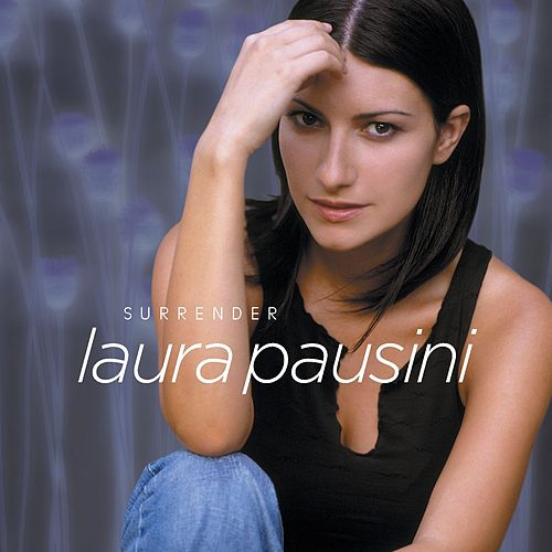 Surrender by Laura Pausini