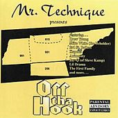Off Tha Hook by Mr Technique