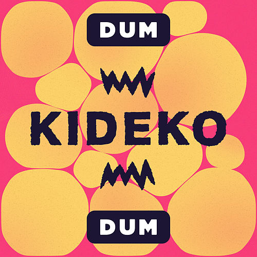 Dum Dum di Kideko