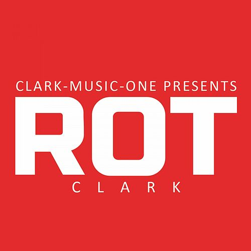 Rot by Clark