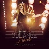 Sentimento de Mulher (Ao Vivo) [Deluxe] by Solange Almeida
