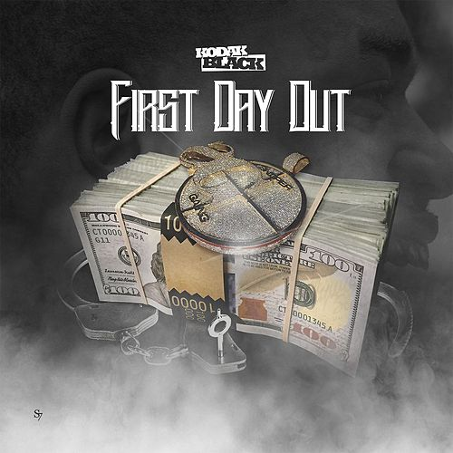 First Day Out by Kodak Black