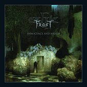 Innocence and Wrath by Celtic Frost