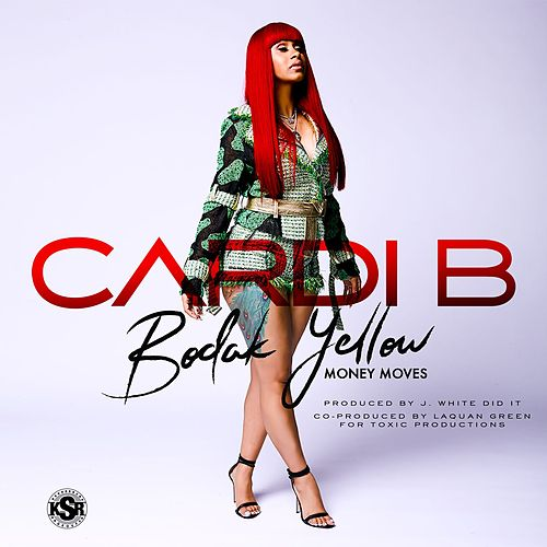 Bodak Yellow by Cardi B