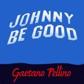 Johnny B. Good by Gaetano Pellino