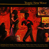 Tropic New Wave by Various Artists