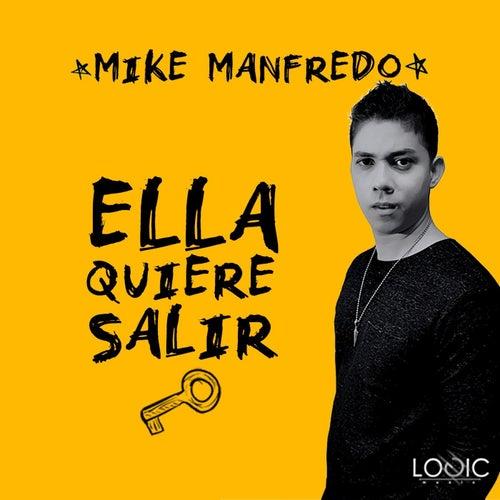Ella Quiere Salir de Mike Manfredo