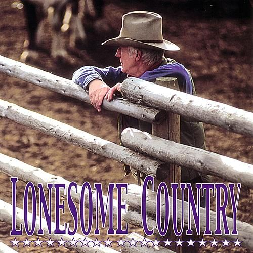 Play & Download Lonesome Country by Various Artists | Napster
