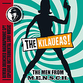 The Men from M.E.N.S.C.H. by The Kilaueas