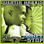 Can't Stop (feat. Jason Walker) by Quentin Harris