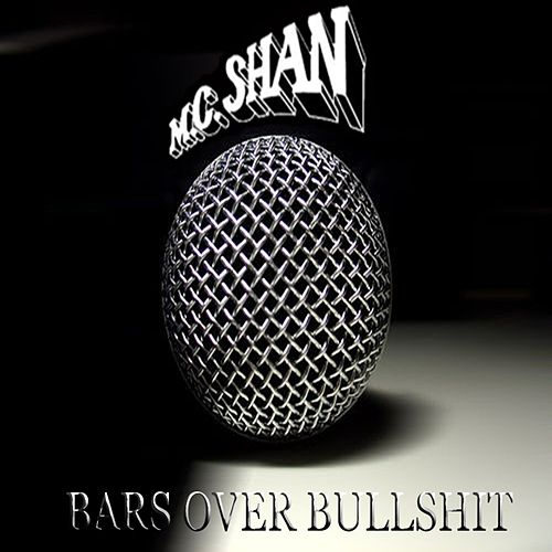 Bars over Bullshit by MC Shan