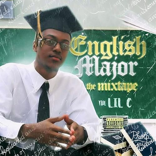 English Major: The Mixtape by LIL C