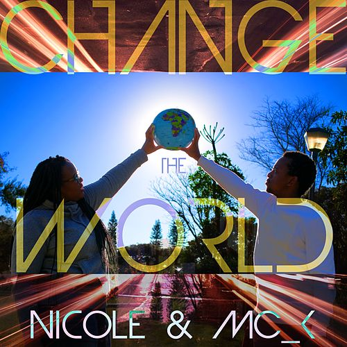Change the World de Nicole