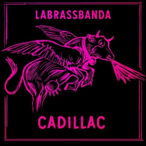 Cadillac by LaBrassBanda