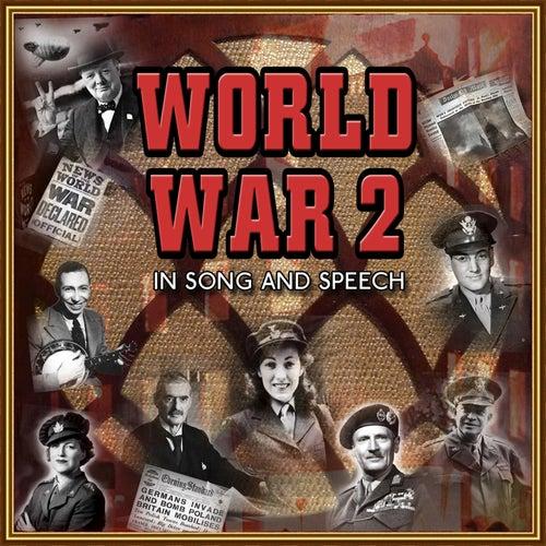 World War 2 in Song & Speech by Various Artists