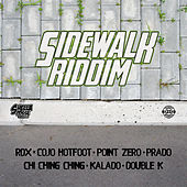 Side Walk Riddim by Various Artists