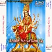 Jaikar Maiya Rani Ke by Various Artists