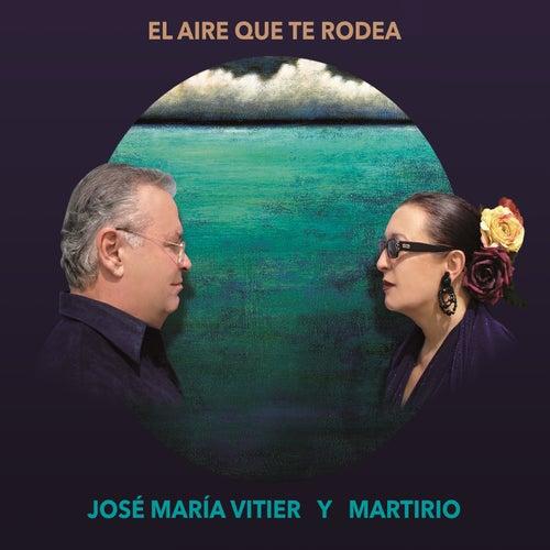 El Aire Que Te Rodea by Martirio