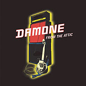 Play & Download From The Attic by Damone | Napster
