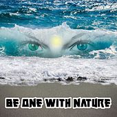 Be One With Nature by Meditation Spa