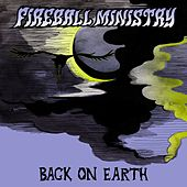 Back on Earth - Single by Fireball Ministry