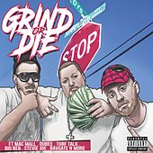 Grind or Die by Kali Boiz