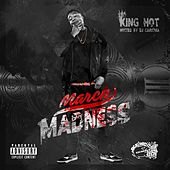 March Madness (Hosted by DJ Carisma) by King Hot