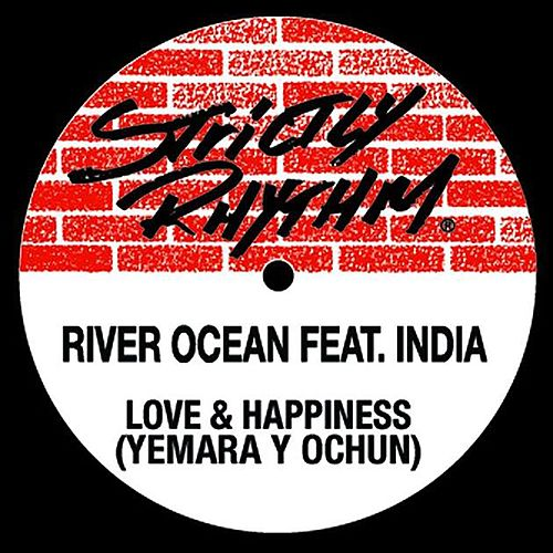 Love & Happiness (feat. India) by River Ocean